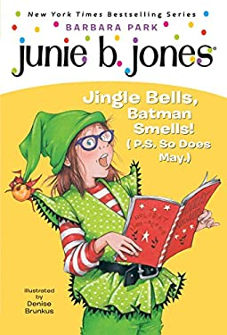 Junie B. 1st Grader Jingle Bells, Batman Smells! (P.S. So Does May) [With Cut Out Ornament] 9780375828096