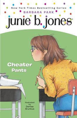 Junie B., First Grader Cheater Pants 9780375923012