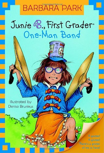 Junie B., First Grader: One-Man Band 9780375825361
