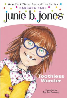 Junie B., First Grader Toothless Wonder 9780375822230