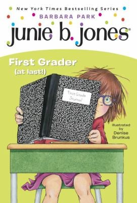 Junie B., First Grader (at Last!) 9780375815164