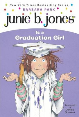 Junie B. Jones Is a Graduation Girl 9780375802928