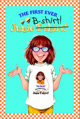 Junie B. Jones First Ever Junie B-Shirt 9780375831256