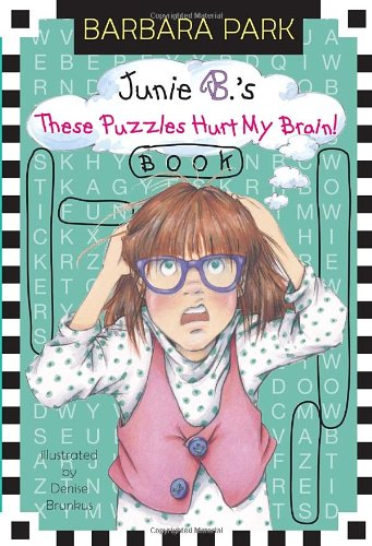 Junie B.'s These Puzzles Hurt My Brain! Book 9780375871238