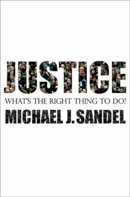 Justice: What's the Right Thing to Do? 9780374180652