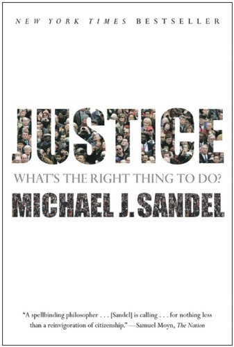 Justice: What's the Right Thing to Do? 9780374532505