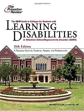 K&w Guide to Colleges for Students with Learning Disabilities, 10th Edition 9780375429613