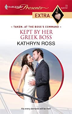 Kept by Her Greek Boss 9780373527366