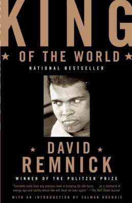 King of the World: Muhammad Ali and the Rise of an American Hero 9780375702297