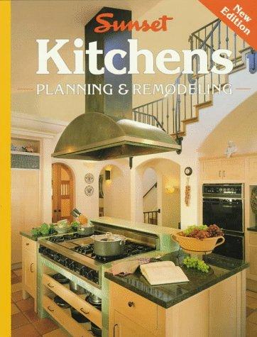 Sunset Kitchens Planning & Remodeling 9780376013460