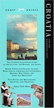 Knopf Guide: Croatia and the Dalmatian Coast 9780375711121