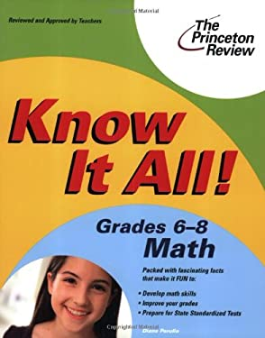 Know It All! Grades 6-8 Math 9780375763762
