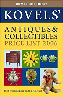 Kovels' Antiques & Collectibles Price List 9780375720994