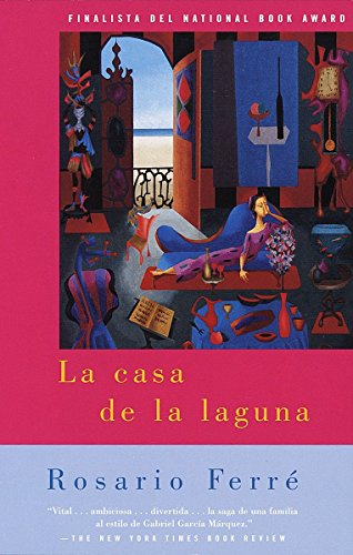 La Casa de La Laguna: The House on the Lagoon - Spanish-Language Edition = The House on the Lagoon 9780375700491