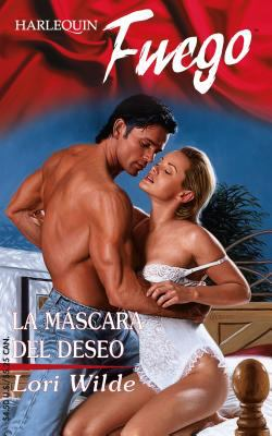 La Mascara del Deseo = The Mask of Desire 9780373452125