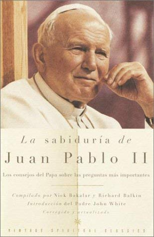 La Sabiduria de Juan Pablo II 9780375713033
