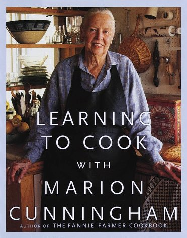 Learning to Cook with Marion Cunningham 9780375401183