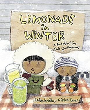 Lemonade in Winter: A Book about Two Kids Counting Money 9780375858833