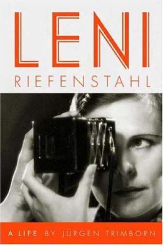 Leni Riefenstahl: A Life 9780374184933