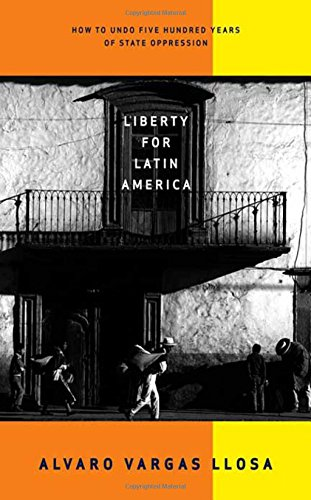 Liberty for Latin America 9780374185749