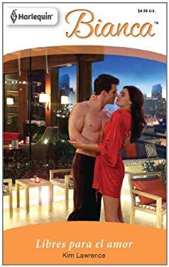 Libres Para el Amor = Free to Love 9780373897933