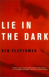 Lie in the Dark - Fesperman, Dan