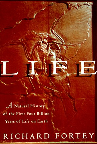Life: A Natural History of the First Four Billion Years of Life on Earth 9780375401190