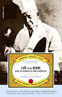 Life a la Henri: Being the Memories of Henri Charpentier 9780375756924