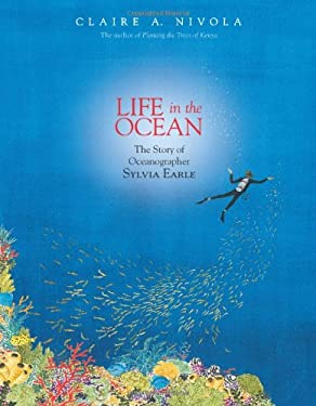 Life in the Ocean: The Story of Oceanographer Sylvia Earle 9780374380687