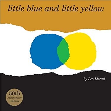 Little Blue and Little Yellow 9780375860133