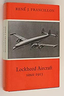 Lockheed Aircraft Since 1913