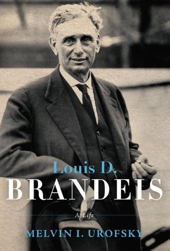 Louis D. Brandeis: A Life 9780375423666