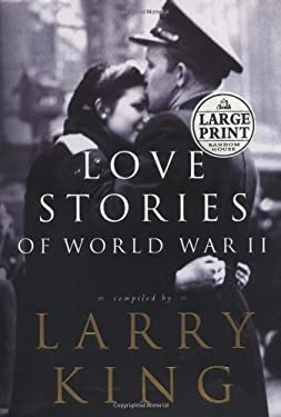 Love Stories of World War II 9780375431258