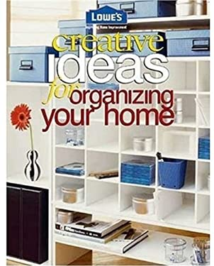 Lowe 39 s creative ideas for organizing your home by sunset Creative ideas  for organizing your home