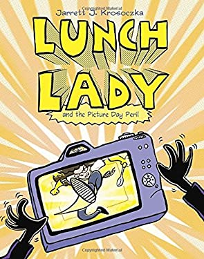 Lunch Lady and the Picture Day Peril: Lunch Lady #8 9780375870354
