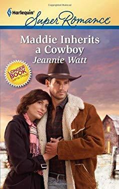 Maddie Inherits a Cowboy 9780373716906