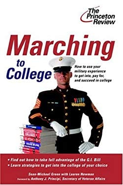 Marching to College: Turning Military Experience Into College Admissions 9780375764172