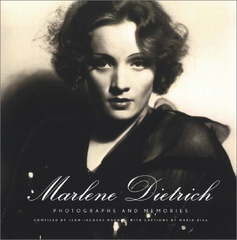 Marlene Dietrich: Photographs and Memories 9780375405341