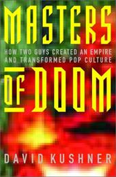 Masters of Doom: How Two Guys Created an Empire and Transformed Pop Culture 1113219