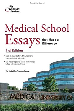 Medical School Essays That Made a Difference 9780375427879