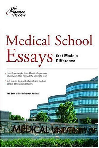 Medical School Essays That Made a Difference 9780375765711
