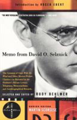 Memo from David O. Selznick - Selznick, David O. / Behlmer, Rudy / Ebert, Roger