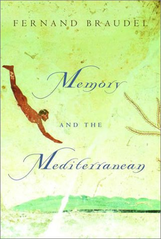 Memory and the Mediterranean 9780375404269