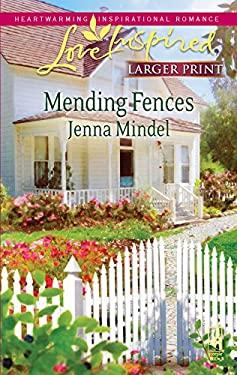 Mending Fences 9780373814541
