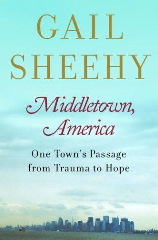 Middletown, America: One Town's Passage from Trauma to Hope 9780375508622