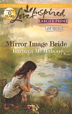 Mirror Image Bride 9780373816378