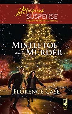 Mistletoe and Murder 9780373443635