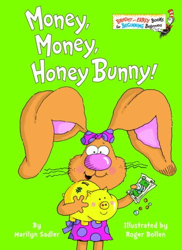 Money, Money, Honey Bunny! 9780375833700