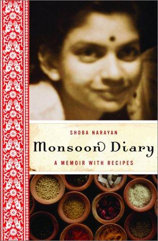 Monsoon Diary: A Memoir with Recipes 9780375507564