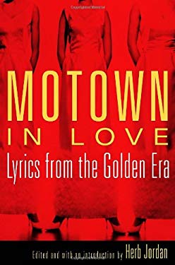 Motown in Love: Lyrics from the Golden Era 9780375422003